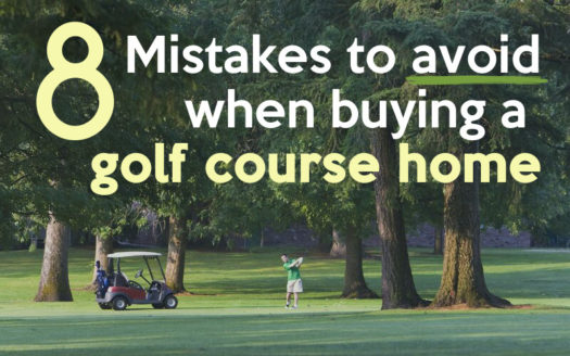 8 mistakes to avoid when buying a golf course home